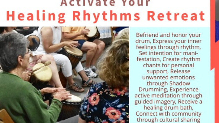 Activate Your Healing Rhythms Retreat