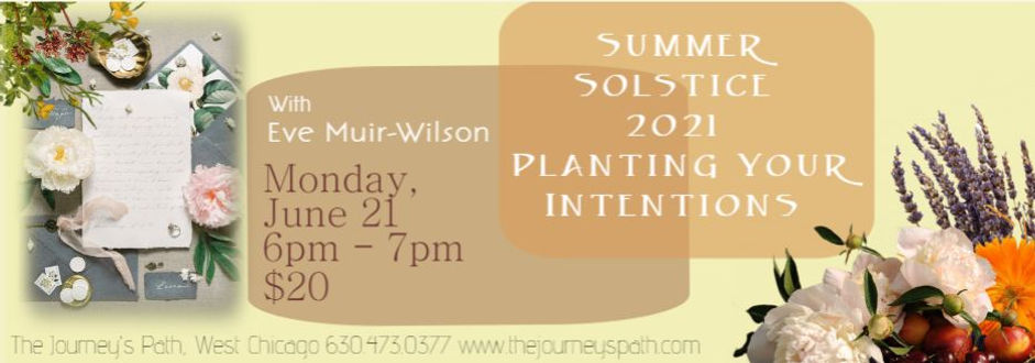 Planting Your Intentions Summer Solstice