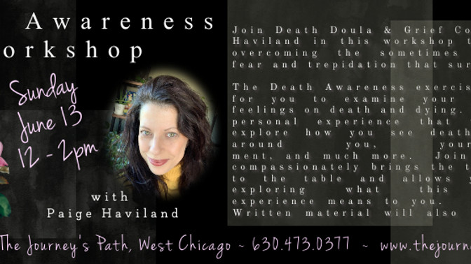 Death Awarness Workshop with Paige Haviland