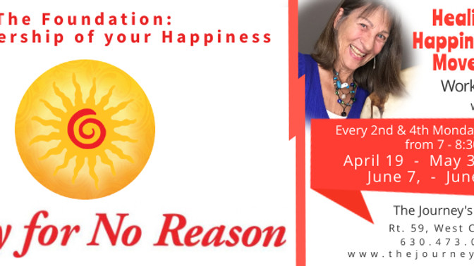 Happy for No Reason:  Session 3 of 8 - Pillar of the Mind:  Don't believe everything you think.