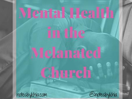 Mental Health in the Melanated Church