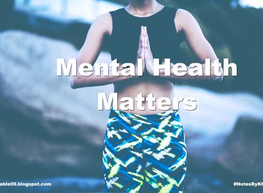 Mental Health Matters Part I: The Basics