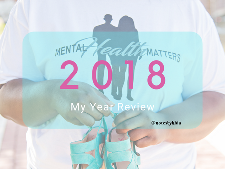 2018: My Year Review