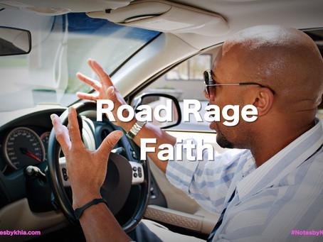Road Rage Faith