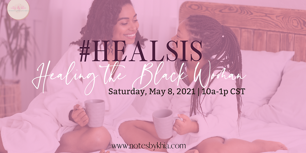Healing the Black Woman 2021