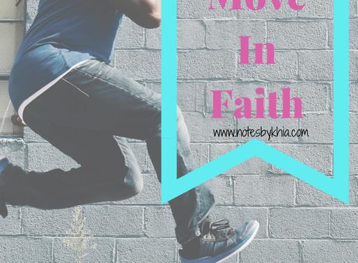 Move In Faith