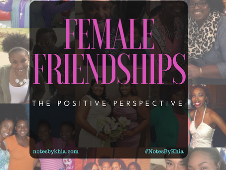 Female Friendships: The positive perspective