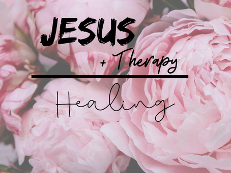 Jesus + Therapy = Healing