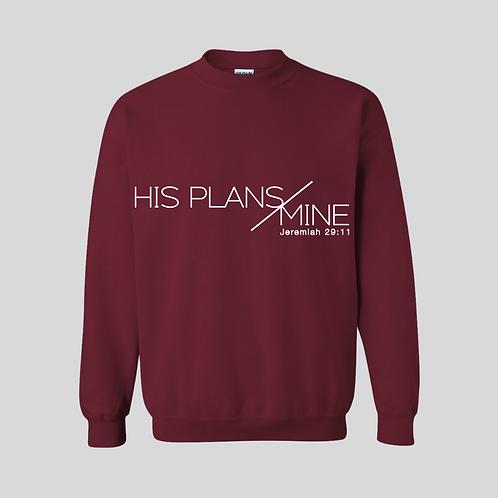 His Plans Sweatshirt