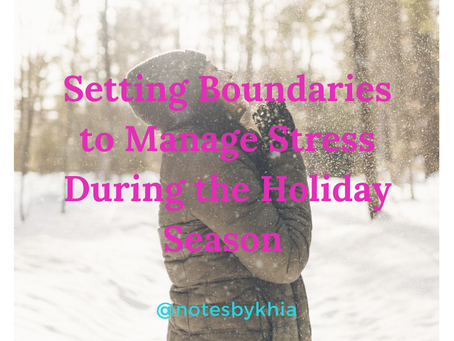 Setting Boundaries to Manage Stress During the Holiday Season