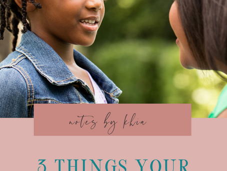 3 Things Your Child Needs to Hear More Often