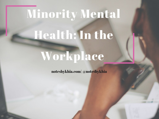 Minority Mental Health: In the Workplace