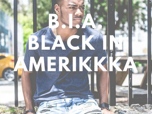 B.I.A. Black in AmeriKKKa