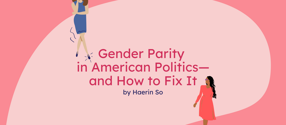 Gender Parity in American Politics — and How to Fix It