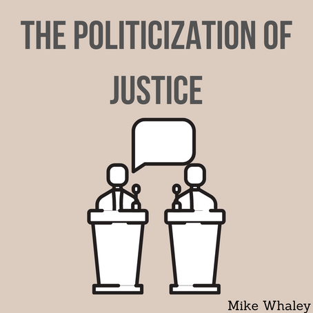 The Politicization of Justice