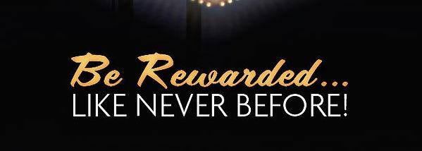 Be_Rewarded.JPG