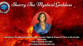 My Psychic Connection with Host Journey Ryan & Special Guest Sherry the Mystical