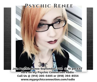 Psychic Readings with Psychic Renee September 14th