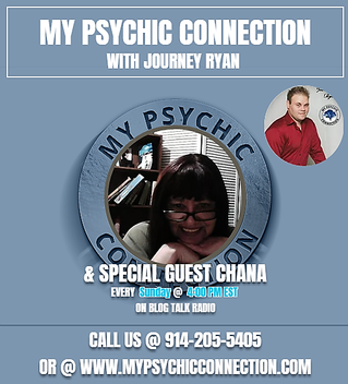 My Psychic Connection with Journey Ryan & Special Guest Chana Ep.6 4 PM Est.