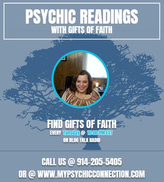Free Psychic Readings with Gifts Of Faith Tuesday Night @ 10 pm est On Blog Talk Radio!!!