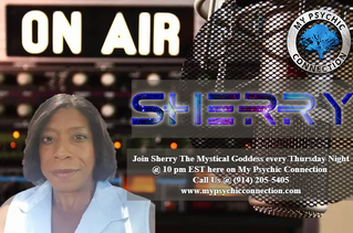 My Psychic Connection with Host Journey Ryan & Psychic Guest Sherry the Mystical