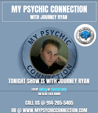 My Psychic Connection with Host Journey Ryan Ep.5 10 PM Est.