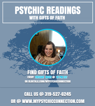 Free Psychic Readings with Gifts Of Faith Tonight @ 10 pm est On Blog Talk Radio!!!