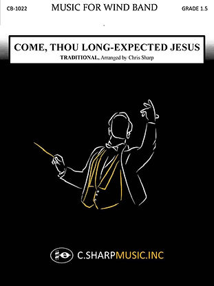 Come, Thou Long-Expected Jesus concert c