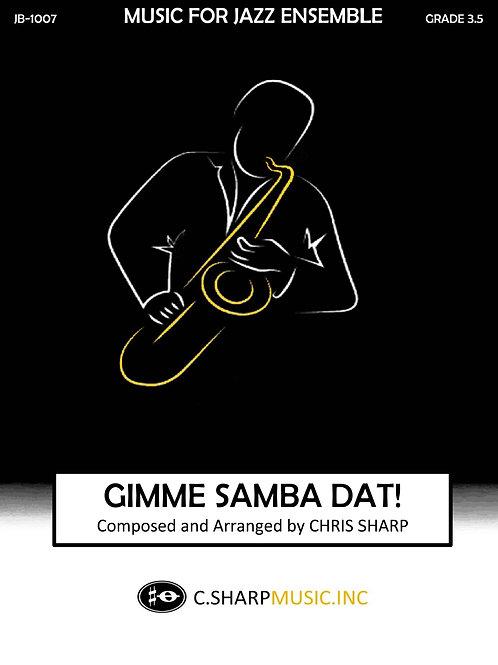 Gimme Samba Dat!