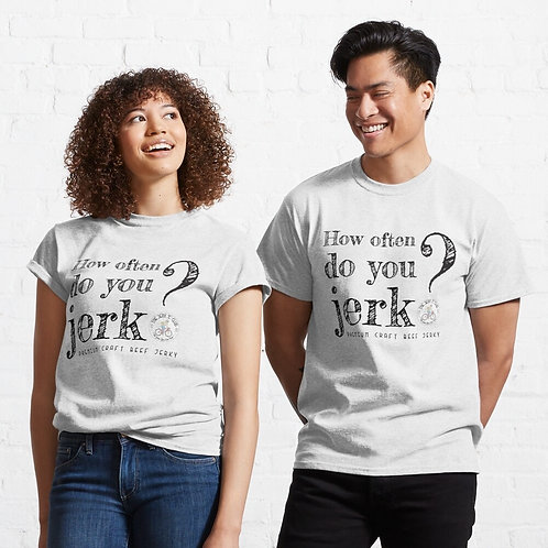 'How often do you?' T-Shirt
