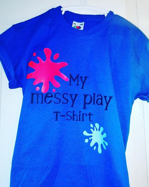 My Messy Play T-Shirt