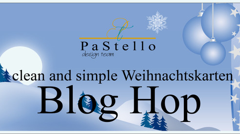 #P a S t e l l o BLOG HOP / clean and simple Weihnachtskarten
