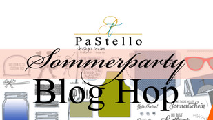 #P a S t e l l o BLOG HOP / Sommerparty