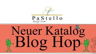 #P a S t e l l o BLOG HOP / neuer Katalog