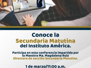 """Conferencia """"Conoce la Secundaria Matutina del Instituto América""""."""