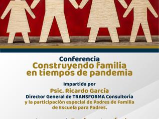 """Conferencia """"Construyendo familia en tiempos de pandemia"""""""