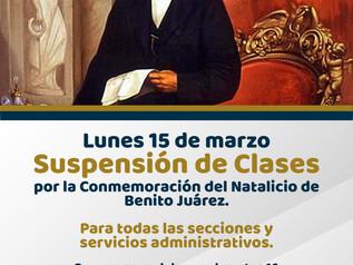 Suspensión de Actividades (Conmemoración del Natalicio de Benito Juárez)