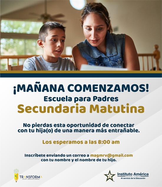 ¡MAÑANA INICIA Escuela para Padres Secundaria Matutina!