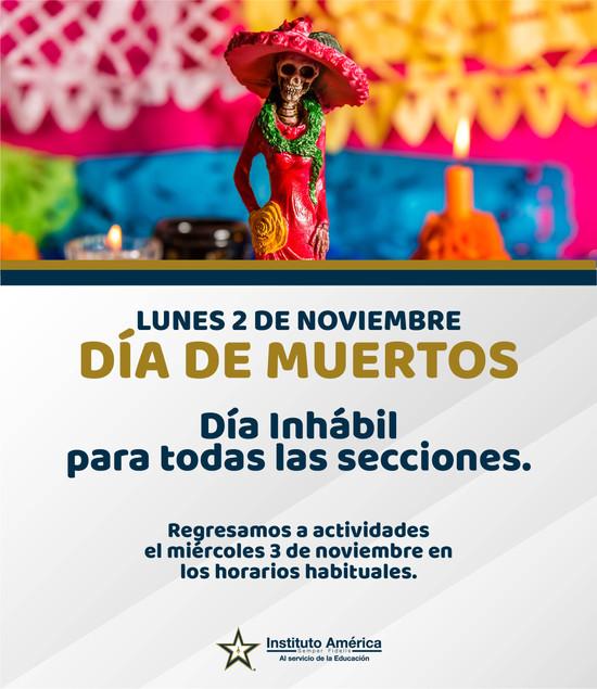 2 de noviembre, Día inhábil (todas las secciones).