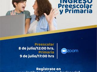 Sesiones Informativas NUEVO INGRESO Preescolar y Primaria