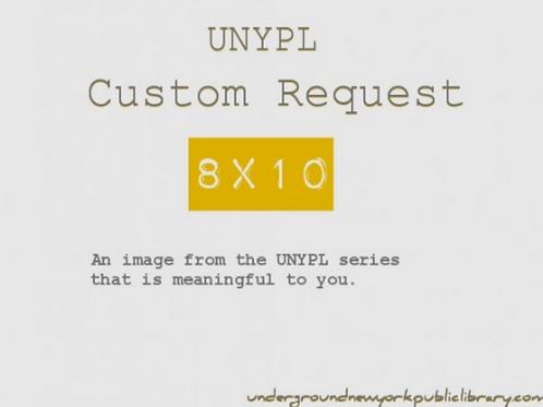 """UNYPL Fine Art Print: Custom Request"""
