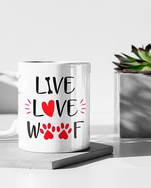 Live love woof