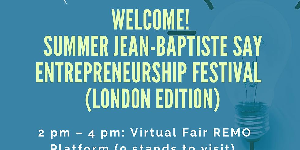 Jean-Baptiste Say Entrepreneurship Festival 2021 (London Summer Edition)