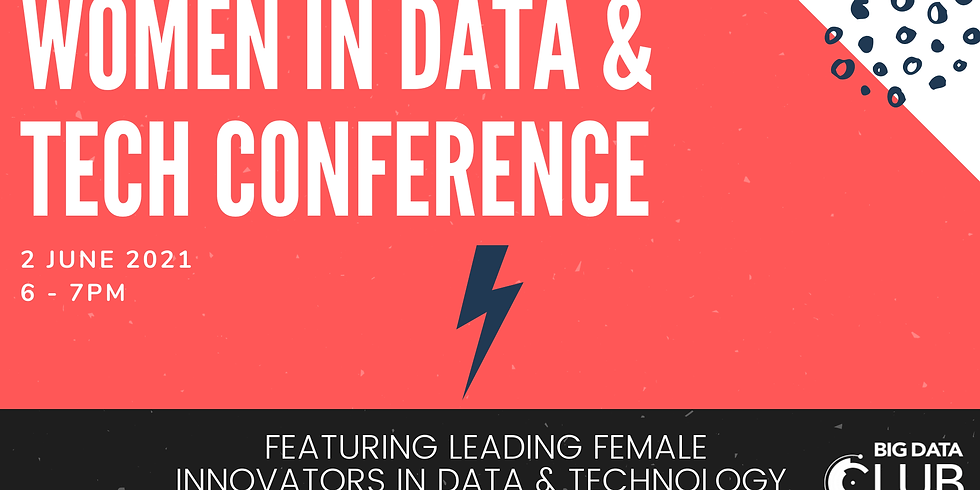 "Big Data Club ""Women in Data & Tech Conference"""