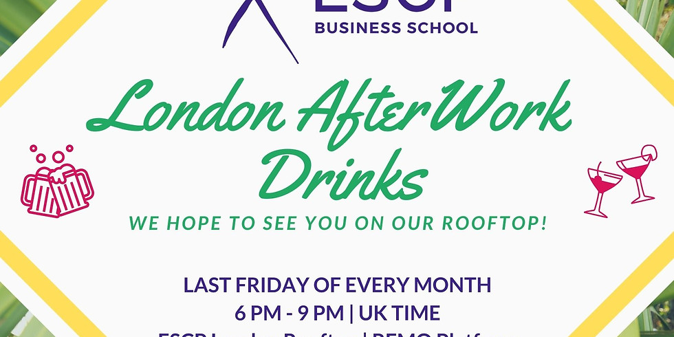 """ESCP London Rooftop """"After Work"""" 