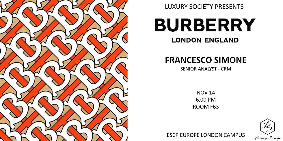 Luxury Society presents Burberry - A talk with Francesco Simone