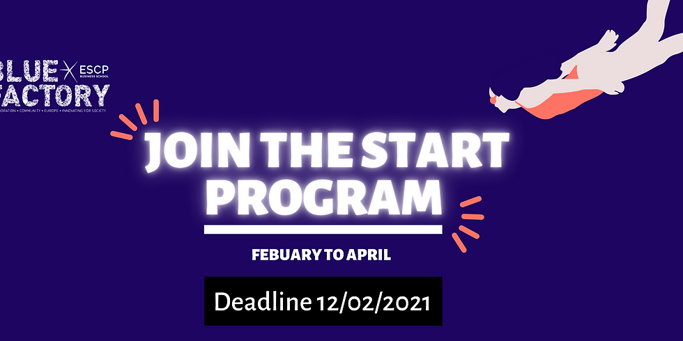 Last call to apply to the START Program of Blue Factory ESCP
