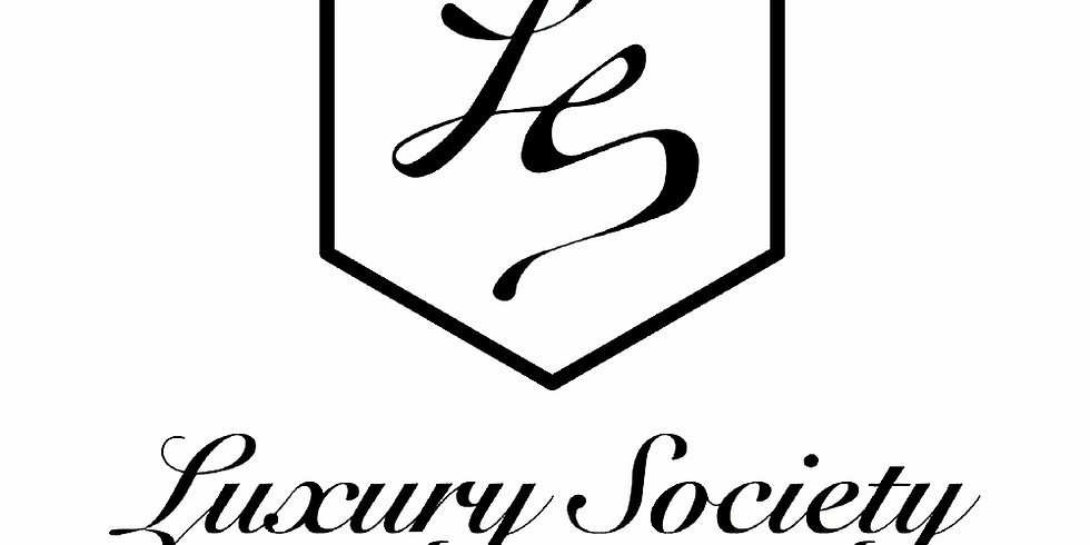 EVENT POSTPONED Luxury Society invites Chloé™