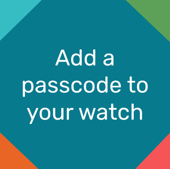 How to add a passcode to your watch