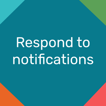 How to respond to notifications